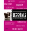 Les crèmes Christophe Felder